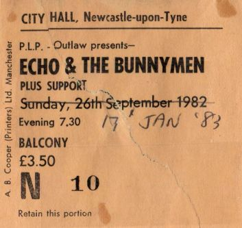 Stub - Echo & the Bunnymen [17 Jan 1983] Newcastle City Hall