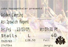 Stub - Golden Earring [13 Mar 2009] - Ipswich Regent