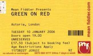 Green On Red [10 Jan 2006] London Astoria