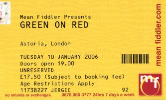 Green On Red [10 Jan 2006] London Astoria
