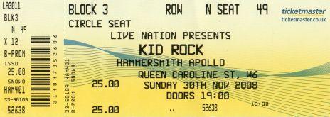 Stub - Kid Rock [30 Nov 2008] London Hammersmith Apollo