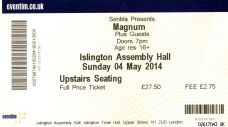 Stub - Magnum [4 May 2014] London Islington Assembly Hall