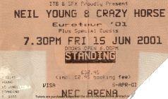 Stub - Neil Young & Crazy Horse [15 Jun 2001] Birmingham NEC