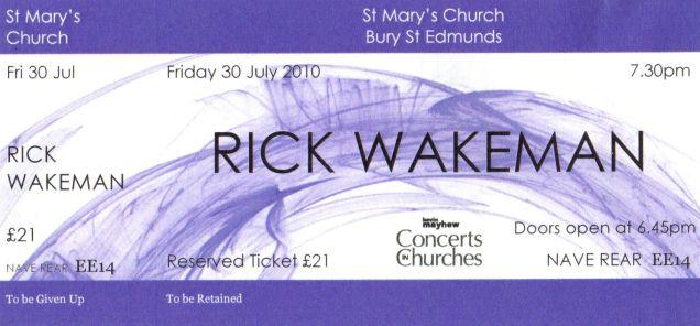 Stub - Rick Wakeman [30 July 2010] Bury St Edmunds