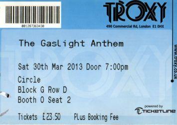 Stub - The Gaslight Anthem [30 Mar 2013] London Troxy
