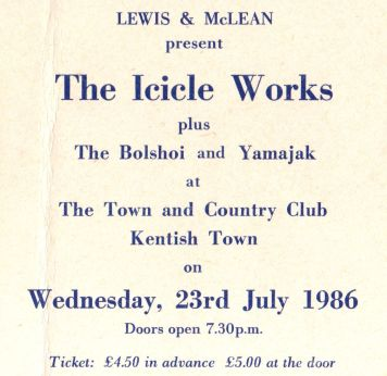 Stub - The Icicle Works [23 July 1986] London Kentish Town & Country Club