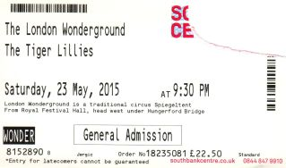 The Tiger Lillies [23 May 2015] - London Wonderground