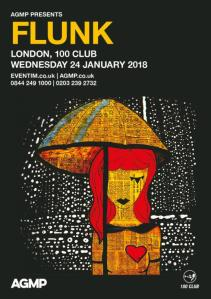 Flunk - 100 Club [24 Jan 2018]