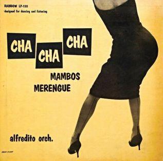 Alfredito Orchestra - Cha Cha Cha Mambo Merengue