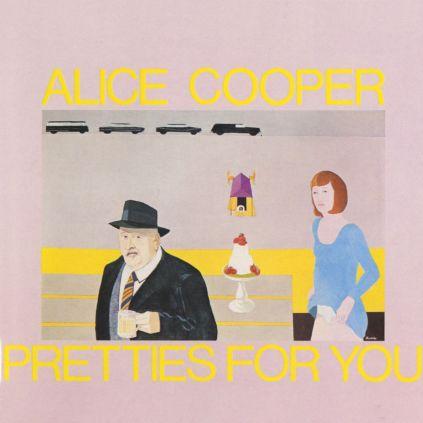 Alice Cooper - Pretties For You