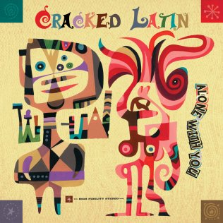 Cracked Latin - Alone With You