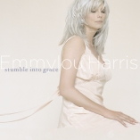 Emmylou Harris - Stumble into Grace