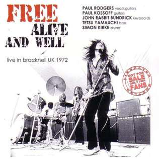 Free - Alive and Well - Bracknell 1972