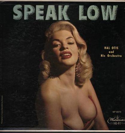 Hal Otis and his Orchestra - Speak Low