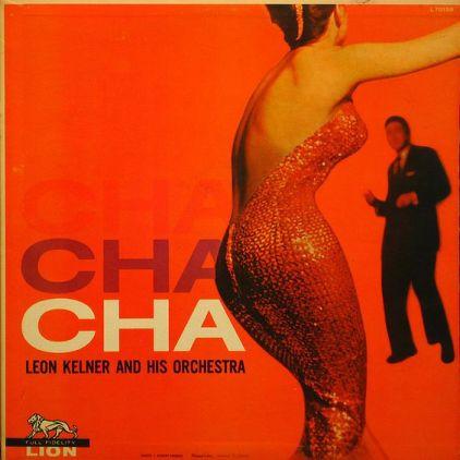Leon Kelner & Orchestra - Cha Cha