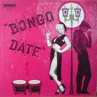 Mike Pacheco – Bongo Date 1957