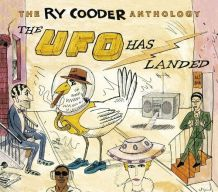 Ry Cooder - The UFO has Landed
