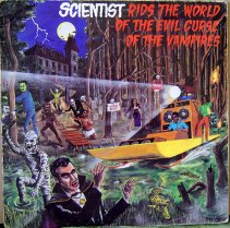 Scientist – Scientist rids the World of the evil curse of the Vampire