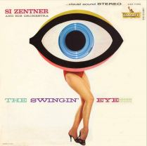 Si Zentner - The Swingin Eye