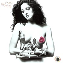 The Red Hot Chilli Peppers - Mother's Milk