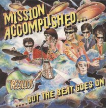 The Rezillos - Misson Accomplished But The Beat Goes On