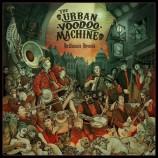 The Urban Voodoo Machine - Hellbound Hymns