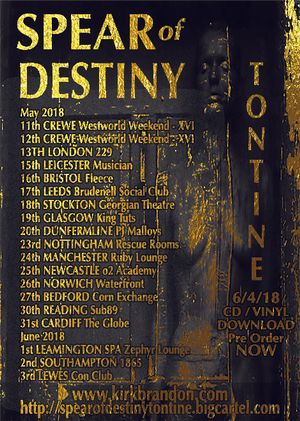 Spear of Destiny - Tontine 2018 UK tour
