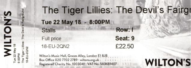 The Tiger Lillies [22 May 2018] Wiltons Music Hall, London