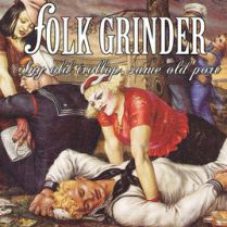 Folk Grinder - Any Old Trollop, Same Old Port