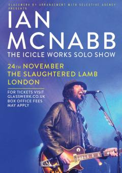 Ian McNabb - Our Future in Space - The Slaughtered Lamb London 24/11/2018