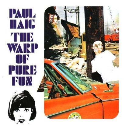 Paul Haig - The Warp Of Pure Fun