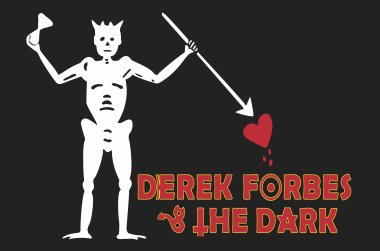 Derek Forbes & The Dark