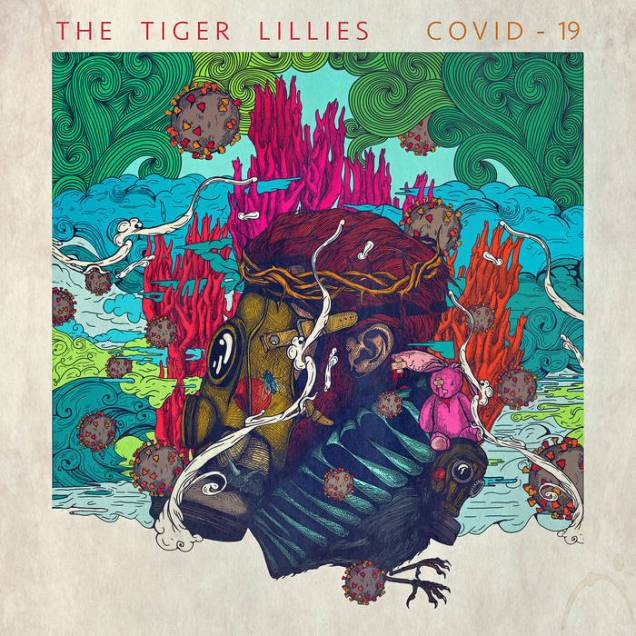 The Tiger Lillies - Covid-19