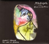 Mikelangelo and The Black Sea Gentlemen - Journey To The Land Of Shadows